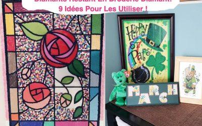 Diamants Restant En Broderie Diamant: 9 Idées Pour Les Utiliser !